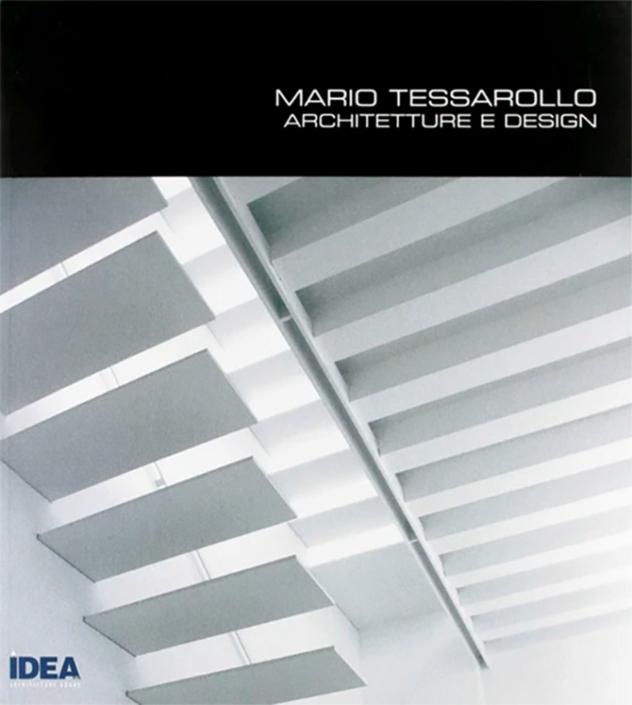 Libro - Mario Tessarollo Architetture e Design